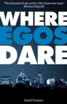 Where Egos Dare (Dave Hart 4)