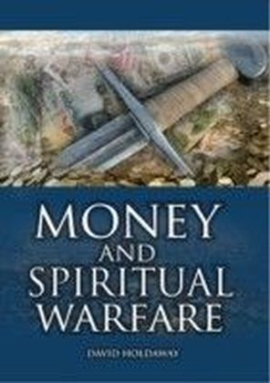 Money and Spiritual Warfare