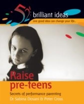 Raise pre-teens