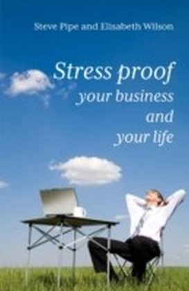 Stress proof your business and your life