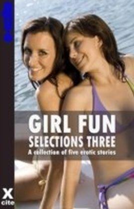 Girl Fun Selections Three
