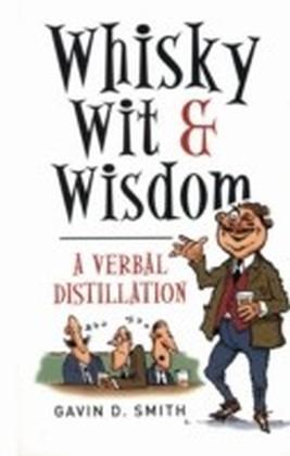 Whisky, Wit & Wisdom