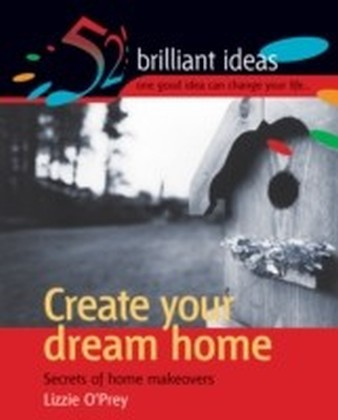Create your dream home