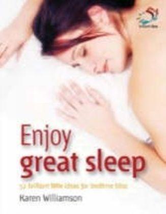Enjoy great sleep