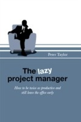 lazy project manager