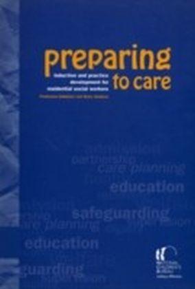 Preparing to Care