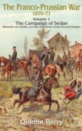 Franco-Prussian War 1870-71 Volume 1