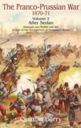 Franco-Prussian War 1870-71 Volume 2