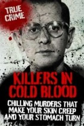 Killers in Cold Blood