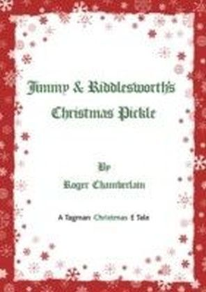 Jimmy & Riddlesworth's Christmas Pickle