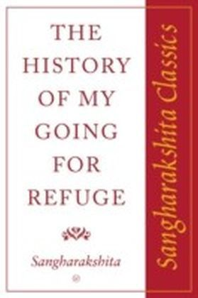 History of My Going for Refuge