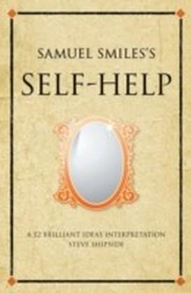 Samuel Smiles' Self Help