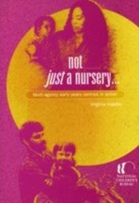 Not Just a Nursery