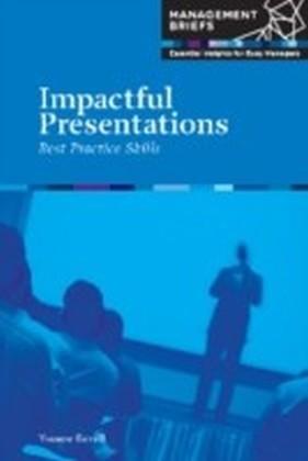 Impactful Presentations - Best Practice Skills