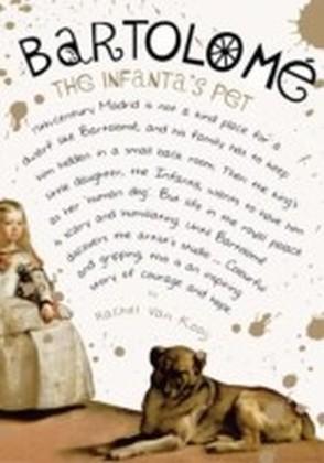Bartolome: The Infanta's Pet