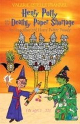 Henry Potty and the Deathly Paper Shortage
