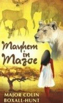 Mayhem in Mazoe