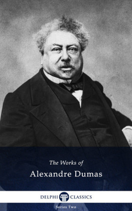 Delphi Works of Alexandre Dumas (Illustrated)