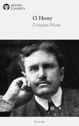 Delphi Complete Works of O. Henry (Illustrated)