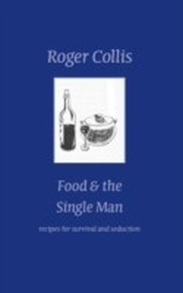 Food and the Single Man