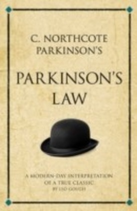 C. Northcote Parkinson's Parkinson's Law