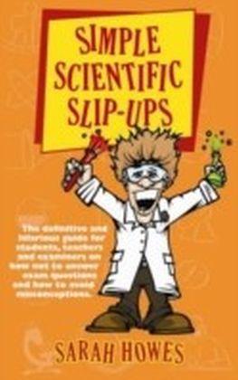 Simple Scientific Slip-ups