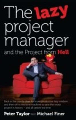 Lazy Project Manager and the Project from Hell