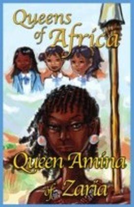 Queen Amina of Zaria Queens of Africa Book 1