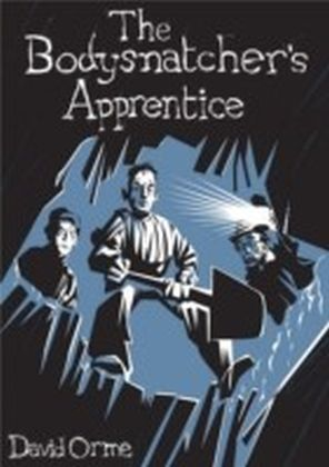 Bodysnatcher's Apprentice