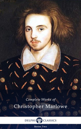 Delphi Complete Works of Christopher Marlowe (Illustrated)