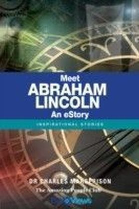 Meet Abraham Lincoln - An eStory