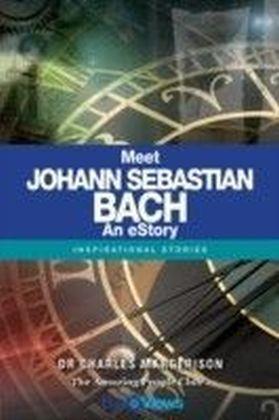 Meet Johann Sebastian Bach - An eStory