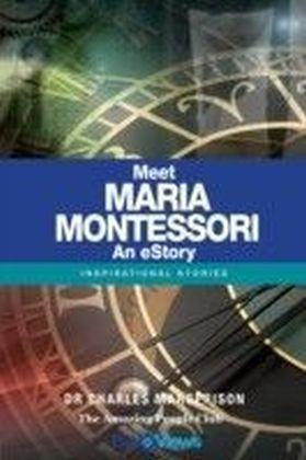 Meet Maria Montessori - An eStory