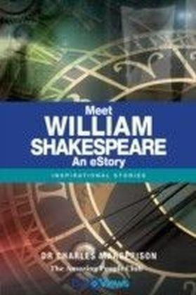 Meet William Shakespeare- An eStory