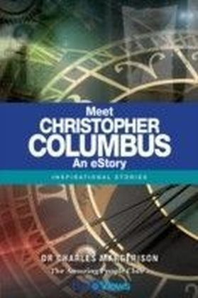 Meet Christopher Columbus - An eStory