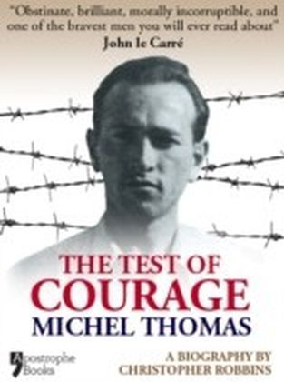Test Of Courage: Michel Thomas