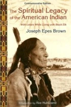 Spiritual Legacy of the American Indian