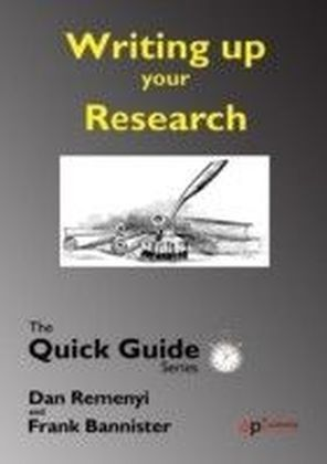 Quick Guide: Writing up the Research