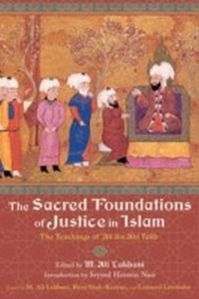 Sacred Foundations of Justice in Islam