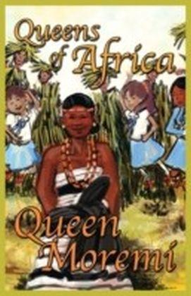 Queen Moremi Queens of Africa Book 3