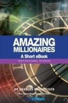 Amazing Millionaires - A Short eBook