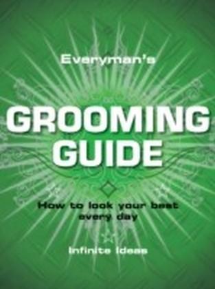 Everyman's grooming guide