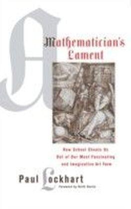 Mathematician's Lament