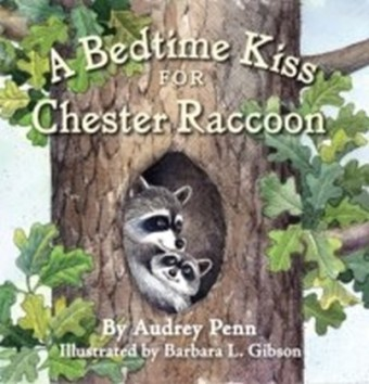 Bedtime Kiss for Chester Raccoon