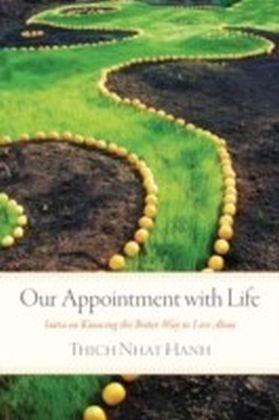 Our Appointment with Life