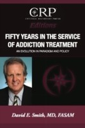 Fifty Years in the Service of Addiction Treatment