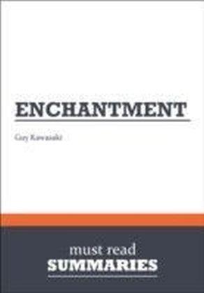 Summary: Enchantment Guy Kawasaki