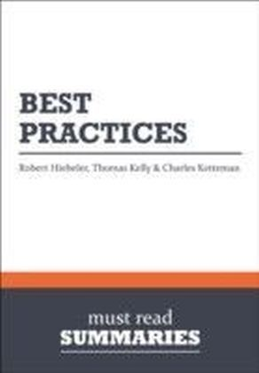 Summary: Best Practices Robert Hiebeler, Thomas Kelly and Charles Ketteman