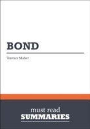 Summary: Bond Terence Maher