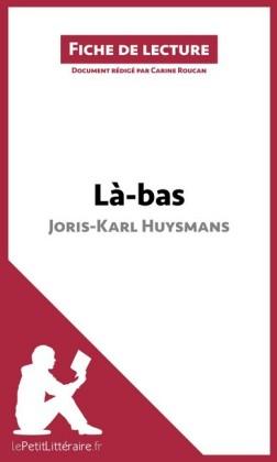 La-Bas de Huysmans (Fiche de lecture)
